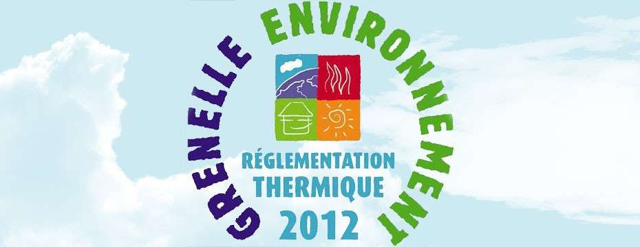 Réglementation thermique 2012 : nouvelles normes pour construire votre maison